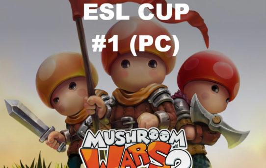 ESL CUP #1 (PC)